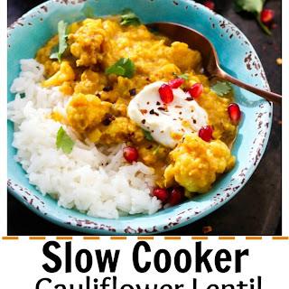 Slow Cooker Cauliflower Lentil Curry.