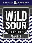 Destihl Brewery Wild Sour Series: Adambier
