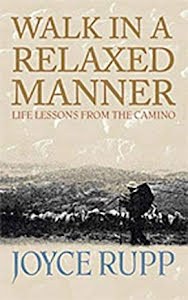 WALK IN A RELAXED MANNER LIFE LESSONS FROM THE CAMINO