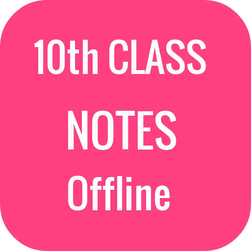 10th Class Notes (All Subjects) - Apps on Google Play