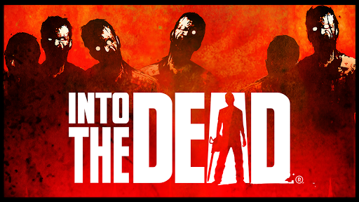 Into the Dead for PC