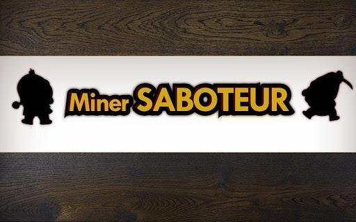 Miner Saboteur