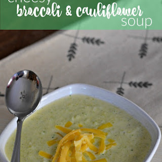 Low Carb Cheesy Broccoli and Cauliflower Soup.