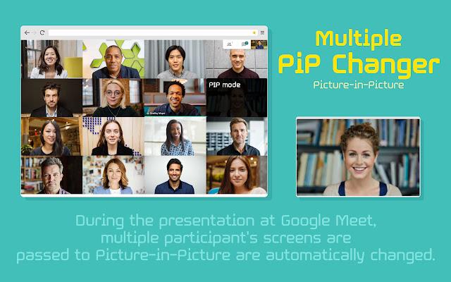 Multiple PiP Changer