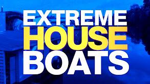 Extreme Houseboats thumbnail