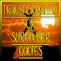 TRANSFORMATION OR SURRENDER QUOTES APK icon