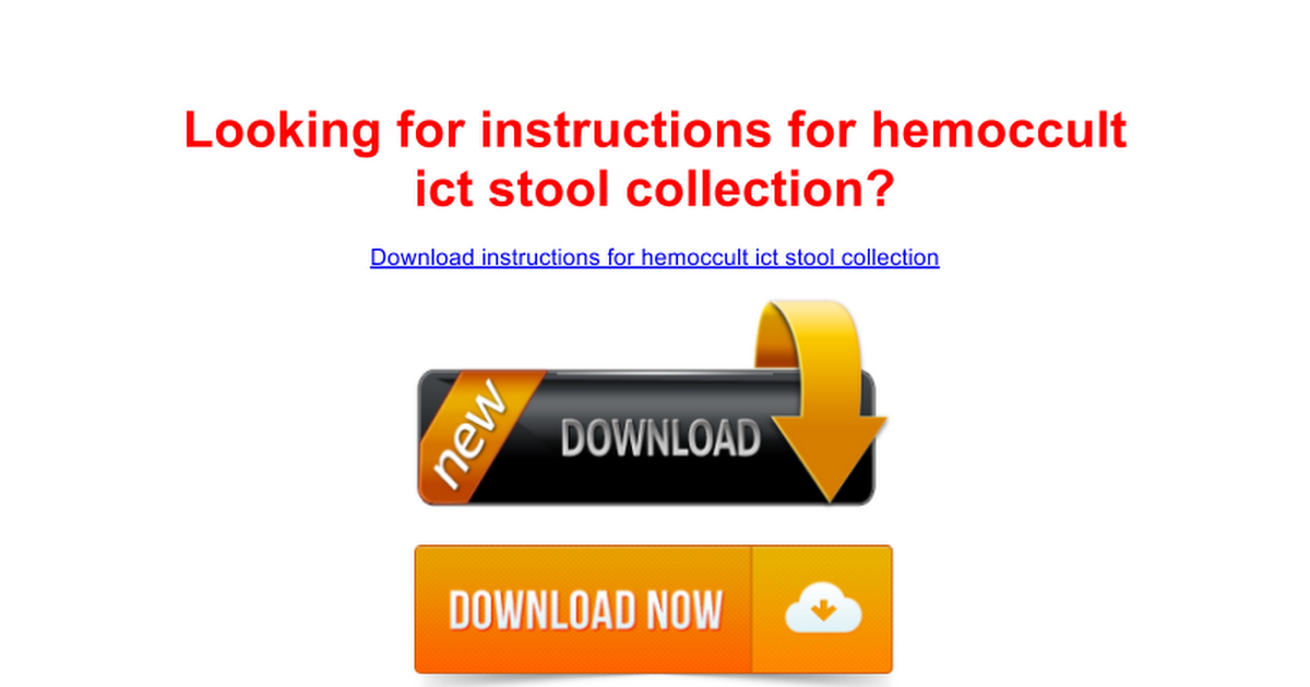 Instructions For Hemoccult Ict Stool Collection Site Google Docs