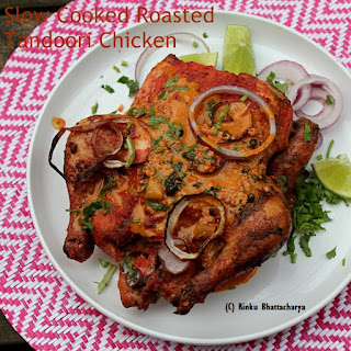 Slow Cooked Roasted Tandoori Chicken