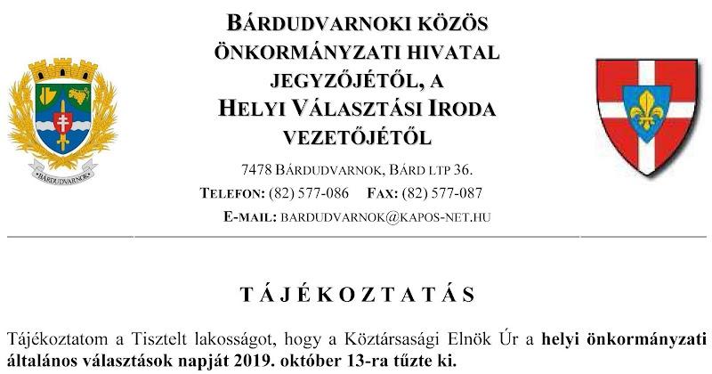 Tájékoztatás települési önkormányzati választások határidők - Bárdudvarnok 2019.10.13