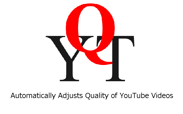 YouTube Quality Adjuster