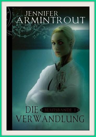 Cover: Die Verwandlung | Jennifer Armintrout
