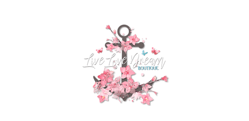 The best way to shop with Live Love Dream Boutique on Android!