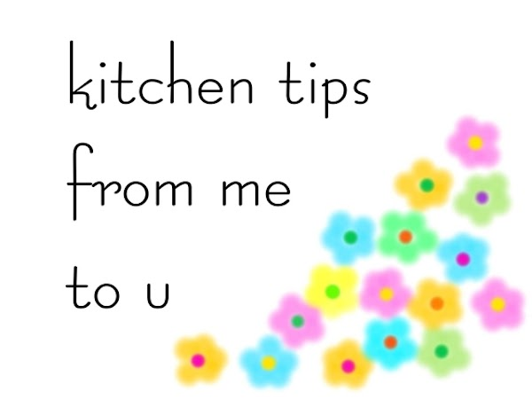 More Tips From My Kitchen To Yours Recipe