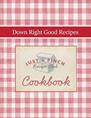 Down Right Good Recipes
