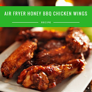 Air Fryer-Honey BBQ Chicken Wings.