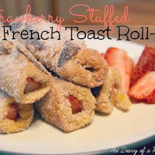 Strawberry Stuffed French Toast Roll-Ups