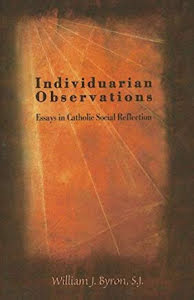 INDIVIDUARIAN OBSERVATIONS ESSAYS IN CATHOLIC SOCIAL REFLECTION