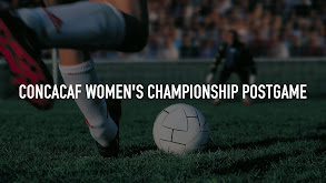 CONCACAF Women's Championship Postgame thumbnail