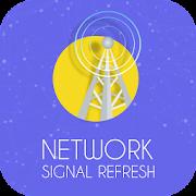 Network Refresher : Network Signal Refresher