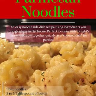 Easy Parmesan Noodle Side Dish Recipe!