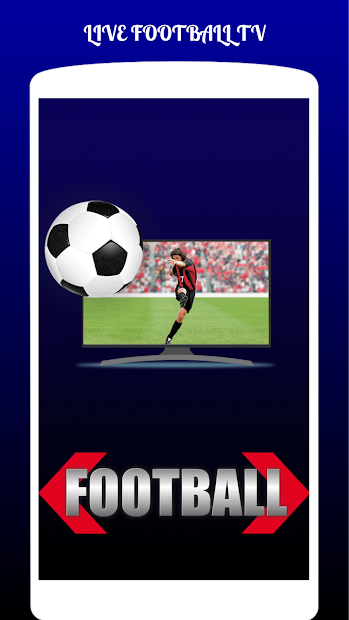 LIVE FOOTBALL TV STREAMING HD Android App Screenshot