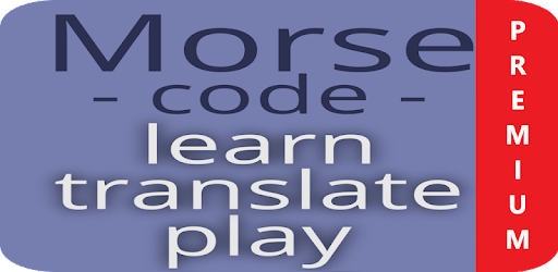 Morse Code Learn And Play Premium Apps On Google Play