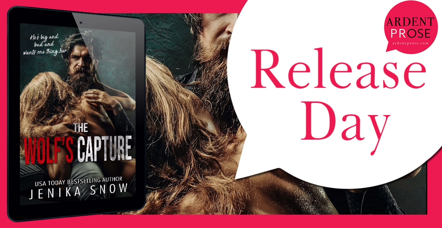 THE WOLF'S CAPTURE by Jenika Snow @ArdentPRose #NowAvailable #Review #TheUnratedBookshelf #FairytaleRetelling