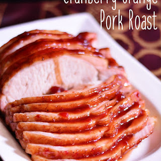 Cranberry Orange Pork Roast.