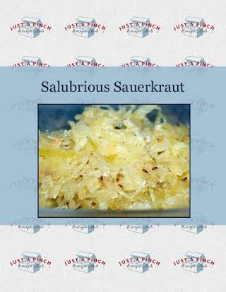 Salubrious Sauerkraut
