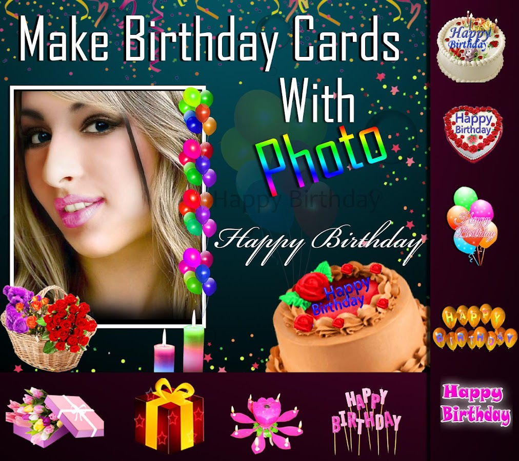 Make Birthday Cards with Photo Android Apps on Google Play – Personalised Birthday Cards Online Free