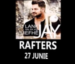 Jay - Rafters : Rafters Pretoria Oos