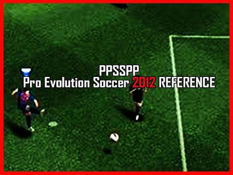 New ppsspp Pro evolution soccer 2012 tips APK Latest Version