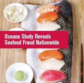 http://oceana.org/reports/oceana-study-reveals-seafood-fraud-nationwide