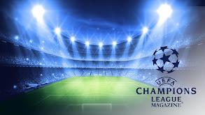 UEFA Champions League Magazine thumbnail