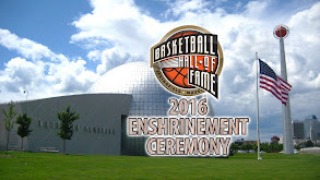 2016 Basketball Hall of Fame Enshrinement Ceremony thumbnail