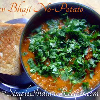 Pav Bhaji without Potatoes
