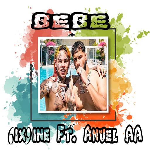 Bebe 6ix9ine Ft Anuel Aa Apk Latest Version 1 0