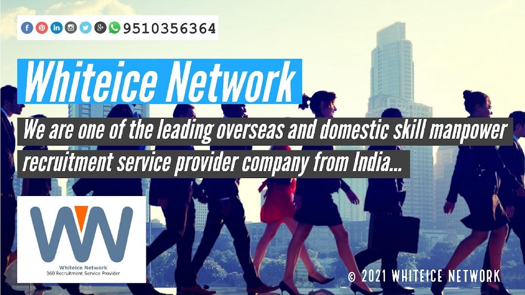 Whiteice Network | 360° Recruitment Service Provider | Leading Skilled Manpower Recruitment Company