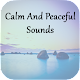 Download Calm And Peaceful Sounds For PC Windows and Mac