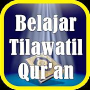 Belajar Tilawatil Quran