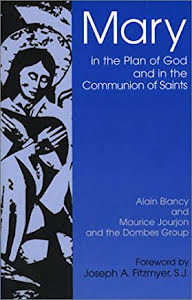 MARY IN THE PLAN OF GOD AND IN THE COMMUNION OF THE SAINTS