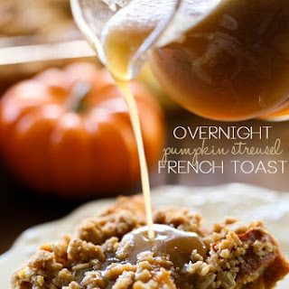 Overnight Pumpkin Streusel French Toast with Caramel Syrup.