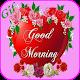 Good Morning Gif 2018 (app)