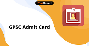 GPSC Admit Card 2020: How to Download Gujarat PSC Hall Ticket