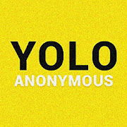 YOLO: Q&A Anonymous Advice!!!