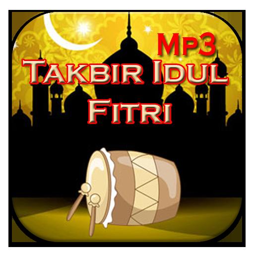 Takbir Idul Fitri Mp3 Apps On Google Play
