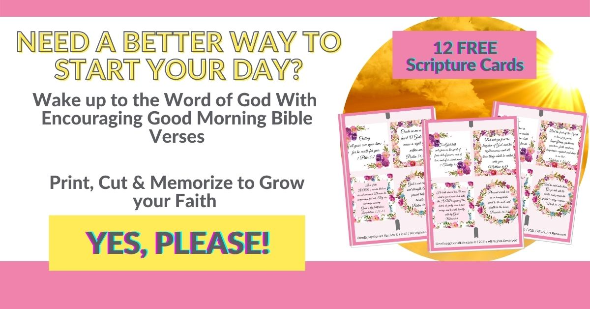 Click here to grab your good morning scripture cards