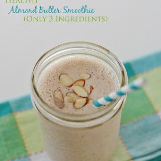 Healthy Banana Almond Butter Smoothie