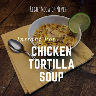 Instant Pot Chicken Tortilla Soup.