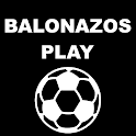 BALONAZOS PLAY TV Sports en vivo futbol icon